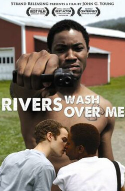 生活之河 Rivers Wash Over Me (2009)