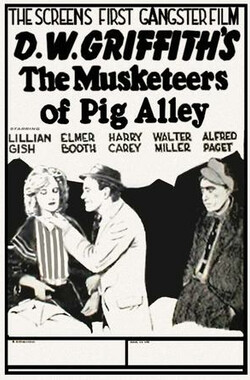佩吉巷的火枪手 The Musketeers of Pig Alley (1913)
