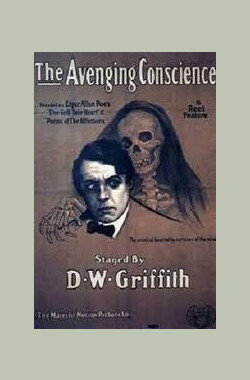 复仇之心 The Avenging Conscience; Thou Shalt Not Kill (1914)