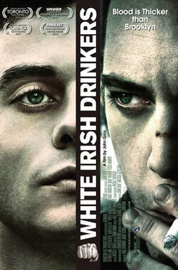 白爱尔兰酒鬼 White Irish Drinkers (2010)