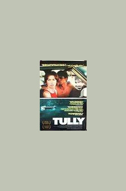 Tully (2000)