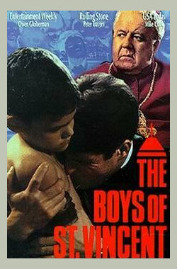 圣文生男孩 The Boys of St. Vincent (1992) (1994)