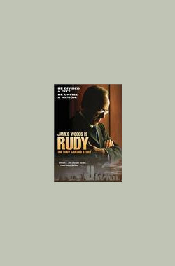 朱利亚尼 Rudy: The Rudy Giuliani Story (TV) (2003)