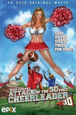50英尺高的啦啦队长 Attack of the 50ft Cheerleader