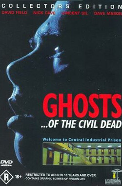 文明死亡之鬼 Ghosts of the Civil Dead (1989)