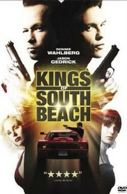 沙滩黑帮 Kings of South Beach (2007)