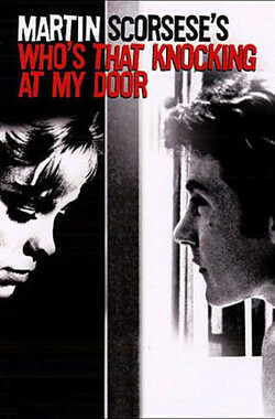 谁在敲我的门 Who's That Knocking at My Door (1967)