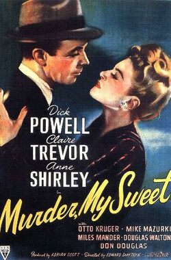 爱人谋杀 Murder, My Sweet (1944)