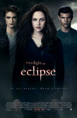 暮光之城3:月食 The Twilight Saga: Eclipse (2010)