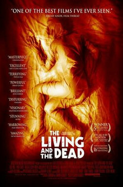 有的人活着有的人死了 The Living and the Dead (2006)