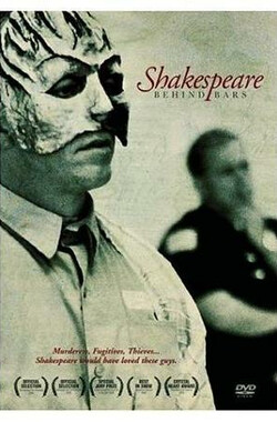 囚禁中的莎士比亚 Shakespeare Behind Bars (2006)
