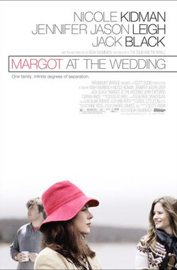 婚礼上的玛戈 Margot at the Wedding (2007)