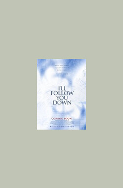 随你而去 I'll Follow You Down (2013)