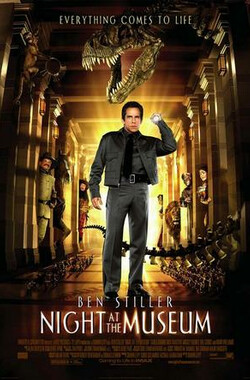 博物馆奇妙夜 Night at the Museum (2006)