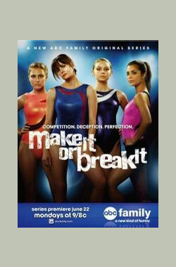 体操公主 第二季 Make It or Break It Season 2 (2010)