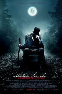 吸血鬼猎人林肯 Abraham Lincoln: Vampire Hunter (2012)