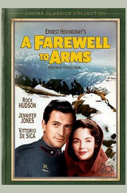 战地春梦 A Farewell to Arms (1957)