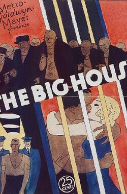 牢狱鸳 The Big House (1930)