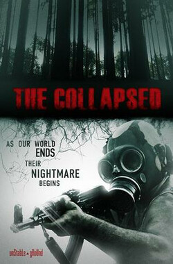 坍塌 The Collapsed (2011)