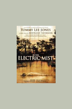 电光火石 In the Electric Mist (2009)