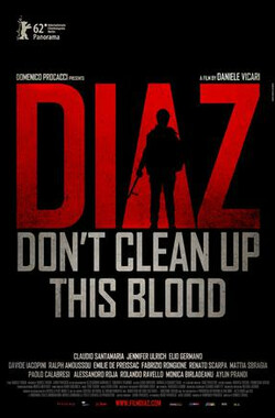 迪亚兹:不要清理血迹 Diaz - Don't Clean Up This Blood (2012)