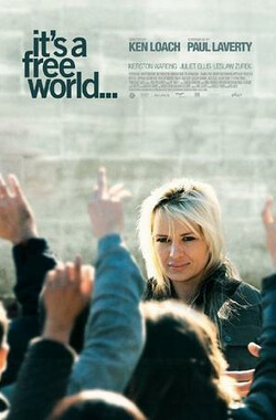 自由世界 It's a Free World... (2007)