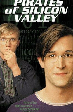 硅谷传奇 Pirates of Silicon Valley (1999)