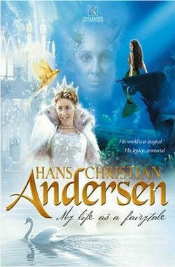 安徒生之童话人生 Hans Christian Andersen: My Life as a Fairy Tale (TV) (2004)