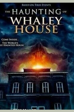 鬼屋惊魂 The Haunting of Whaley House