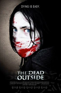 死亡彼岸 The Dead Outside (2008)