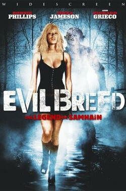 邪魔:山姆海因传奇 Evil Breed: The Legend of Samhain (2005)