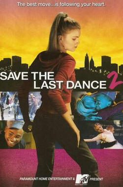留住最后一支舞2 Save the Last Dance 2 (2006)