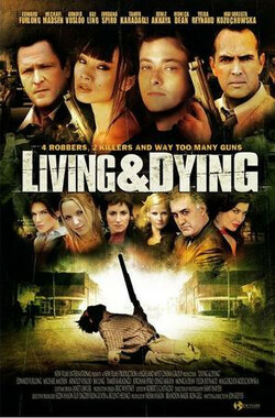 生死战书/生与死 Living & Dying/Living and Dying (2007)