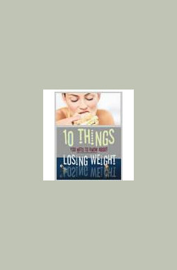 瘦身十律 10 Things You Need to Know About Losing Weight (2009)