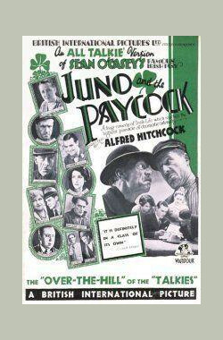 朱诺和孔雀 Juno and the Paycock (1930)