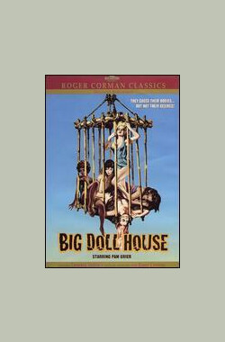 玩偶屋 The Big Doll House (1971)