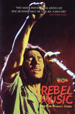 Rebel Music the Bob Marley Story (2000)