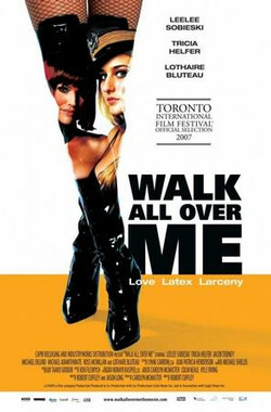 暴走辣妹 Walk All Over Me (2007)