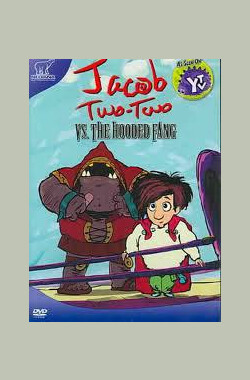 奇才杰克 Jacob Two-Two (2003)
