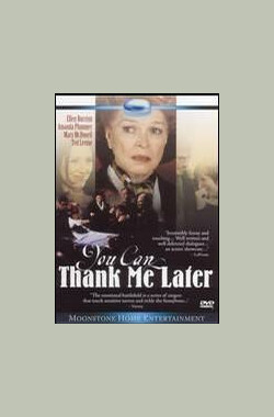 You Can Thank Me Later (1998)