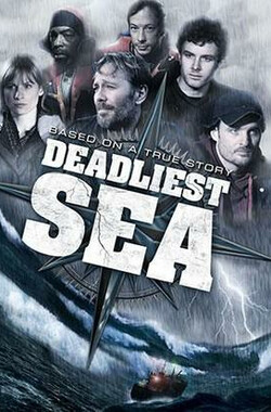 致命海域 Deadliest Sea (2009)