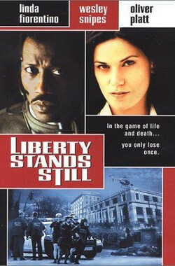 死亡倒计时 Liberty Stands Still (2002)