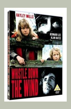 微风轻哨 Whistle Down the Wind (1961)
