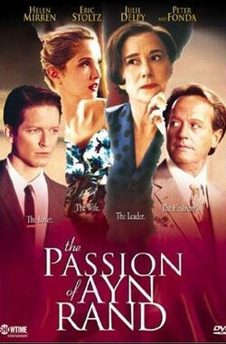 兰德的激情 The Passion of Ayn Rand (1999)