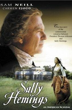 杰斐逊之恋 Sally Hemings:An American Scandal (2000)