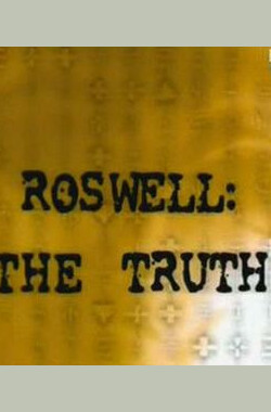 Roswell the Truth (2006)