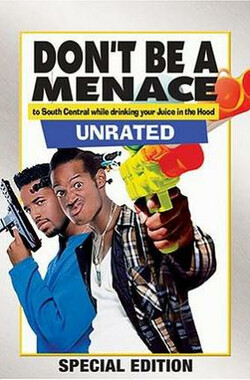 笑枪走火 Don't Be a Menace to South Central While Drinking Your Juice in the Hood (1996)