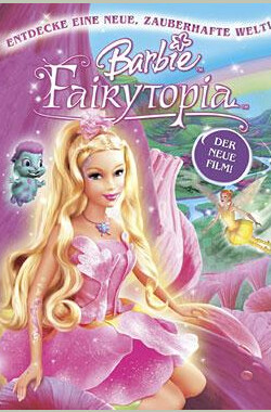 芭比梦幻仙境之彩虹仙子 Barbie: Fairytopia (2005)