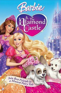 芭比公主之钻石城堡 Barbie and the Diamond Castle (2008)