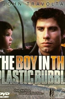无菌罩内的少年 Boy In The Plastic Bubble, The (1976)